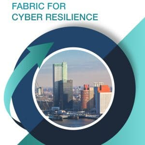 Fabric for Cyber Resilience